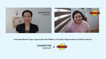Connected Women Signs Agreement with FHMoms to Further Opportunities for Filipino Women